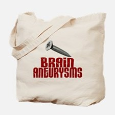 Screw Brain Aneurysms Tote Bag