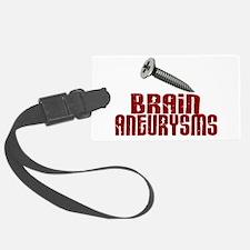 Screw Brain Aneurysms Luggage Tag
