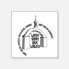 Where Saints Have Walked Arch Sticker