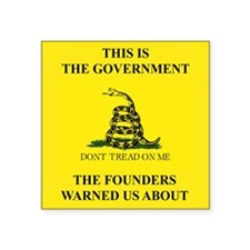 This Is The Government Founders Warned Us Sticker