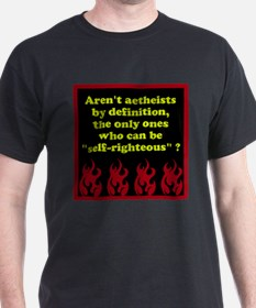 Self-Righteous T-Shirt