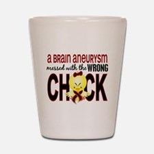 Brain Aneurysm Wrong Chick 1 Shot Glass