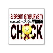 "Brain Aneurysm Wrong Chick Square Sticker 3"" x 3"""
