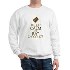 Keep Calm and Eat chocolate Sweatshirt