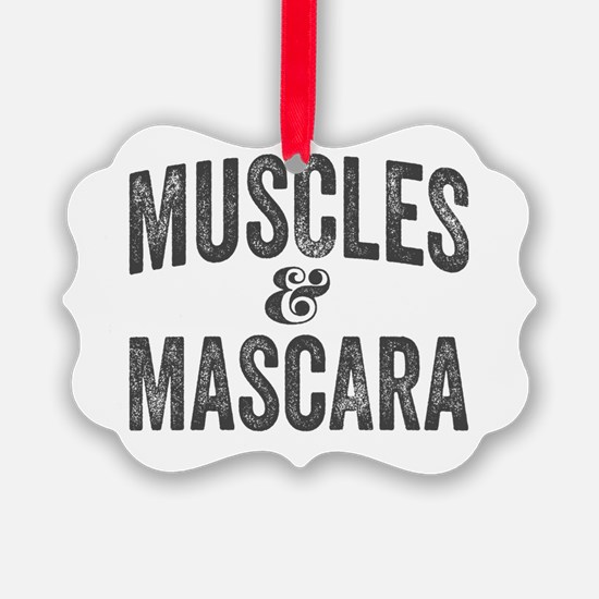 Muscles and Mascara Ornament