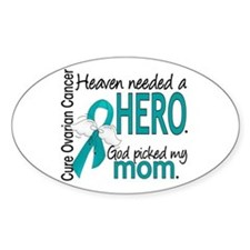 Ovarian Cancer Heaven Needed Hero 1 Stickers