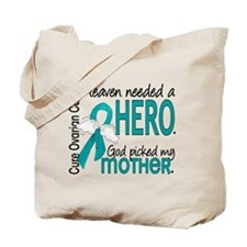 Ovarian Cancer Heaven Needed Hero 1.1 Tote Bag