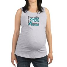 Ovarian Cancer Heaven Needed He Maternity Tank Top