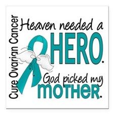 "Ovarian Cancer Heaven Ne Square Car Magnet 3"" x 3"""