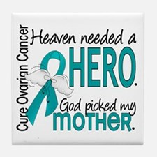 Ovarian Cancer Heaven Needed Hero 1.1 Tile Coaster