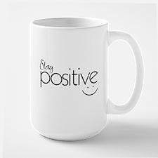 Stay Positive -Mugs