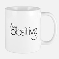 Stay Positive Mugs