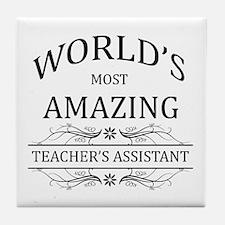 World's Most Amazing Teacher's Assist Tile Coaster