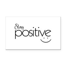 Stay Positive - Rectangle Car Magnet