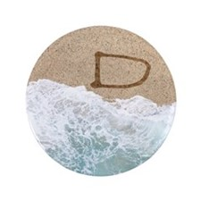"""LETTERS IN SAND D 3.5"""" Button"""
