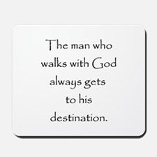 Walk with God Mousepad