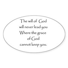 Gods will Gods Grace Oval Bumper Stickers