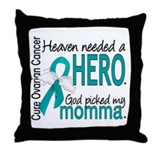 Ovarian Cancer Heaven Needed Hero 1.1 Throw Pillow