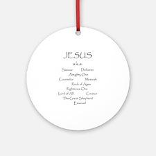 Jesus a.k.a. ... Ornament (Round)