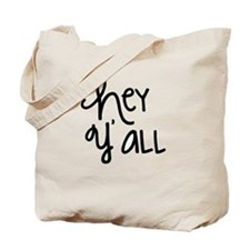 Hey Yall-01 Tote Bag