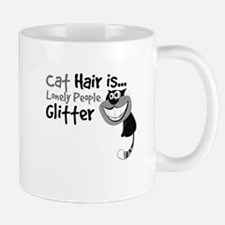 Cat Hair Is Lonely People GLITTER-01-01 Mugs
