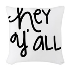 Hey Yall-01 Woven Throw Pillow