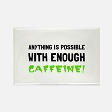 Anything Possible Caffeine Magnets