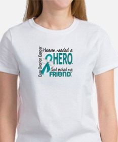Ovarian Cancer Heaven Needed Hero Tee