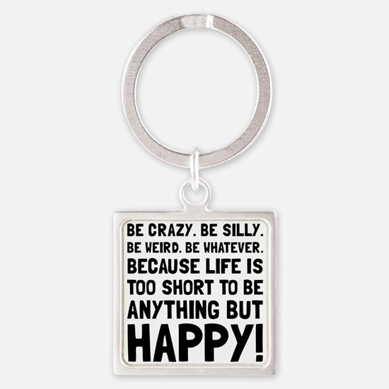 Be Happy Keychains
