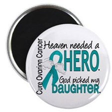 Ovarian Cancer Heaven Needed Hero 1.1 Magnet