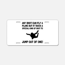 Idiot Skydiving Aluminum License Plate