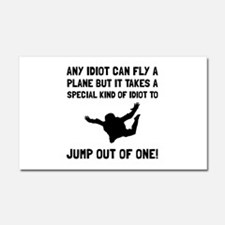 Idiot Skydiving Car Magnet 20 x 12