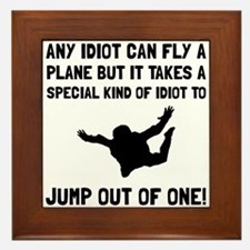 Idiot Skydiving Framed Tile