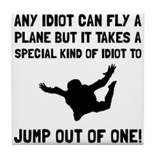 Idiot Skydiving Tile Coaster