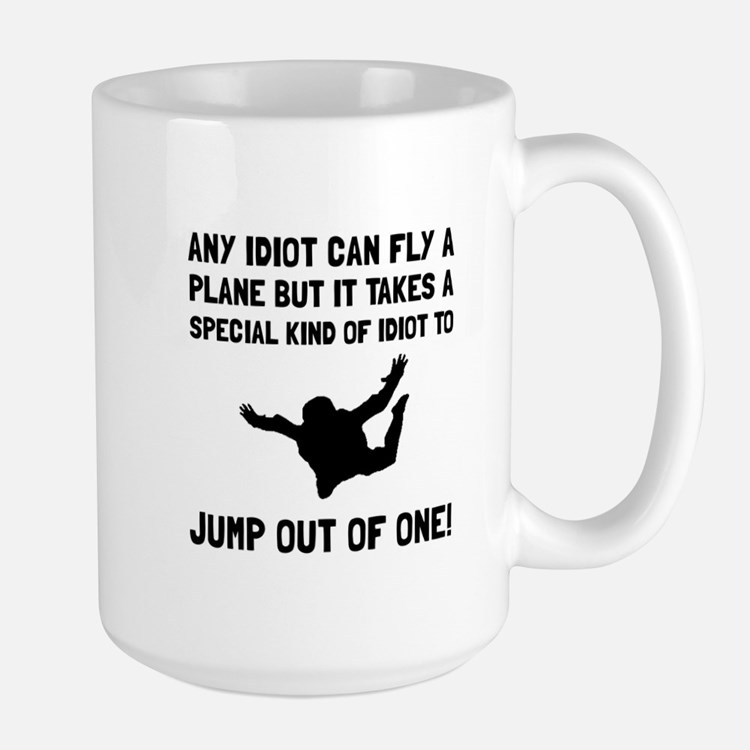 Idiot Skydiving Mugs