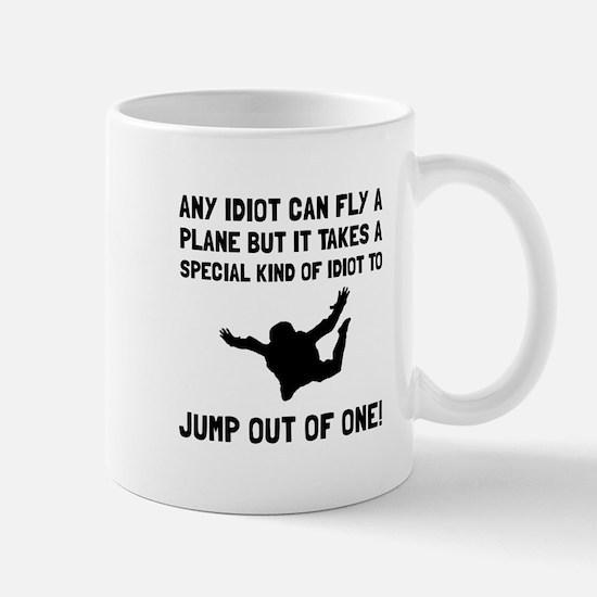 Idiot Skydiving Mugs