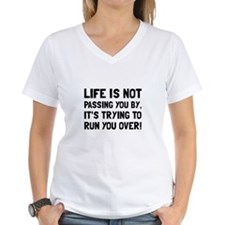 Life Run Over T-Shirt