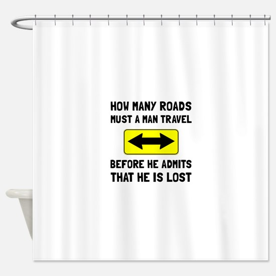 Man Is Lost Shower Curtain