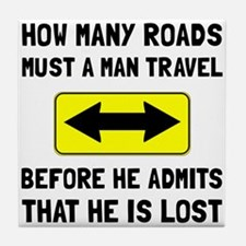 Man Is Lost Tile Coaster