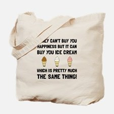 Money Buy Ice Cream Tote Bag