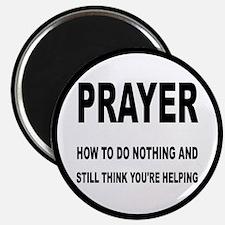 Prayer: Doing Nothing Yet Helping Magnet