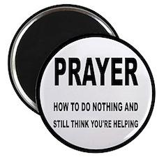 """Prayer: Doing Nothing Yet 2.25"""" Magnet (100 pack)"""