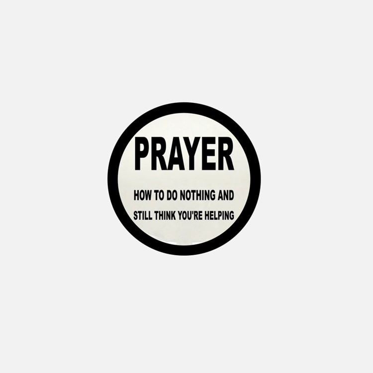 Prayer: Doing Nothing Yet Helping Mini Button