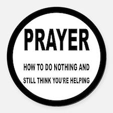 Prayer: Doing Nothing Yet Helping Round Car Magnet