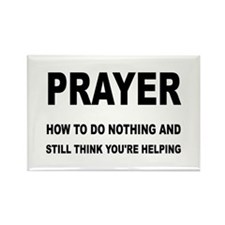 Prayer: Doing Nothing Yet Helping Rectangle Magnet
