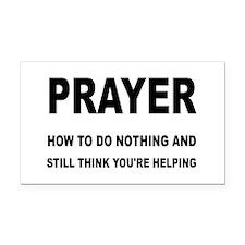 Prayer: Doing Nothing Yet Hel Rectangle Car Magnet