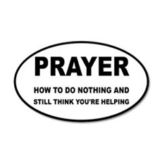 Prayer: Doing Nothing Yet He Wall Decal