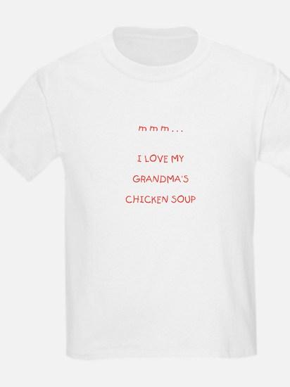 GRANDMA'S CHICKEN SOUP T-Shirt