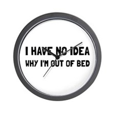 Out Of Bed Wall Clock