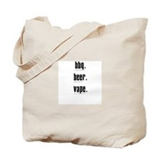 bbq beer vape. what else is there? Tote Bag